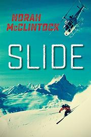 SLIDE by Norah McClintock