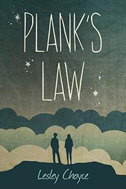 PLANK'S LAW by Lesley Choyce