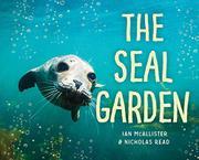 THE SEAL GARDEN by Nicholas Read