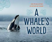 A WHALE'S WORLD by Nicholas Read
