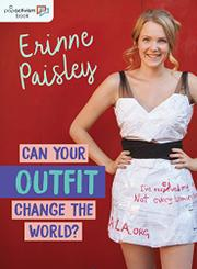 CAN YOUR OUTFIT CHANGE THE WORLD? by Erinne Paisley