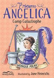 CAMP CATASTROPHE by Monique Polak