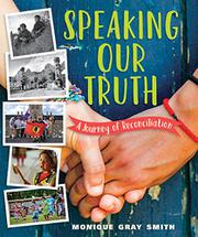 SPEAKING OUR TRUTH by Monique Gray Smith