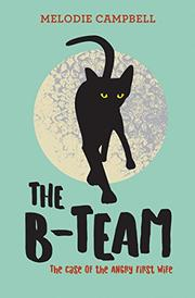 THE B-TEAM by Melodie Campbell