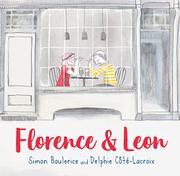 FLORENCE & LEON by Simon Boulerice