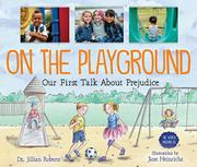 ON THE PLAYGROUND by Jillian Roberts