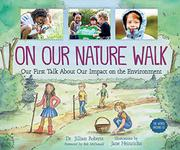 ON OUR NATURE WALK by Jillian Roberts