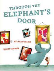 THROUGH THE ELEPHANT'S DOOR by Hélène De Blois