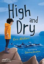 HIGH AND DRY by Eric Walters