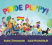 PRIDE PUPPY! by Robin Stevenson