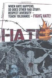 When Hate Happens, So Does Other Bad Stuff by Richard G. Dumont