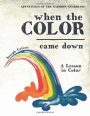Adventures of the Rainbow Guardians by Joseph Caicco