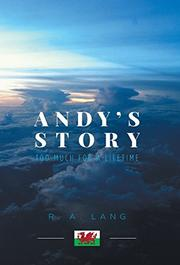 Andy's Story by R. A. Lang