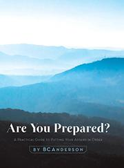 Are You Prepared? by BC Anderson