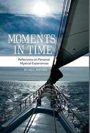 Moments in Time by Neil Anthes
