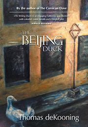 THE BEIJING DUCK by Thomas deKooning