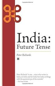 India: Future Tense by Peter Richards