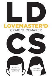 Lovemaster'd by Craig Shoemaker