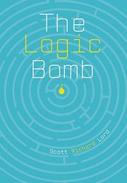 THE LOGIC BOMB by Scott Richard Lord