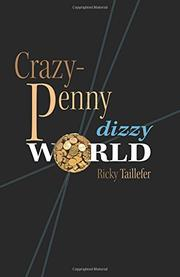 CRAZY-PENNY by Ricky Taillefer