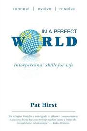 In a Perfect World by Pat Hirst