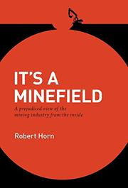 IT'S A MINEFIELD by Robert Horn