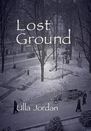 LOST GROUND by Ulla Jordan