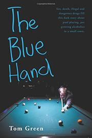 The Blue Hand by Tom Green