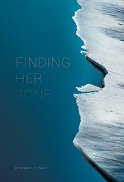 FINDING HER GONE by Christopher A. Taylor