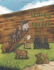 Rodney and Rachel by Carol Nordquist