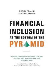 Financial Inclusion at the Bottom of the Pyramid by Carol Realini