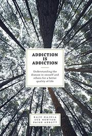 Addiction is Addiction by Raju Hajela