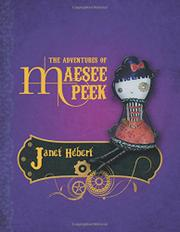 The Adventures of Maesee Peek by Janet Hébert