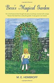 Bess's Magical Garden by M.E. Hembroff