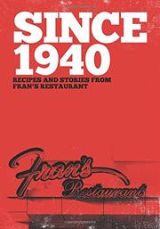 Since 1940 by Fran's Restaurant