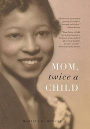Mom, Twice a Child by Marilyn R. Duncan