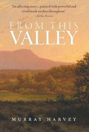 From This Valley by Murray Harvey