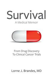 Survival: A Medical Memoir by Lorne J. Brandes