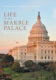 LIFE IN THE MARBLE PALACE by Clifford Stearns