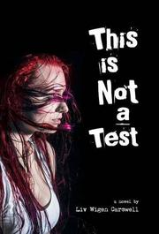 This is Not a Test by Liv Wigen Carswell