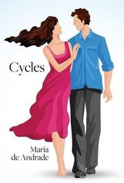 CYCLES by Maria de Andrade