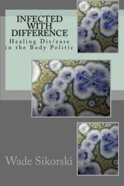 Cover art for INFECTED WITH DIFFERENCE