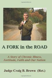 A FORK IN THE ROAD by Craig B.  Brown