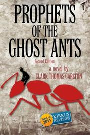 Book Cover for PROPHETS OF THE GHOST ANTS