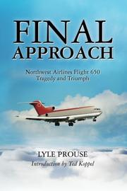 FINAL APPROACH by Lyle Prouse