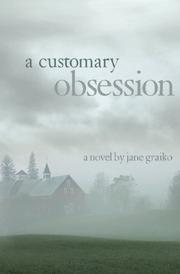 A Customary Obsession by Jane Graiko