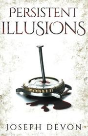 PERSISTENT ILLUSIONS by Joseph Devon