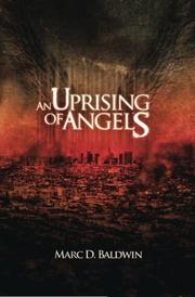 AN UPRISING OF ANGELS by Marc D. Baldwin