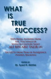 WHAT IS TRUE SUCCESS? by Syed H. Akhtar