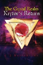 Book Cover for THE CRYSTAL REALM: KRYTOR'S RETURN